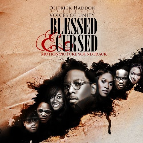 Blessed & Cursed Soundtrack Music By Deitrick Haddon