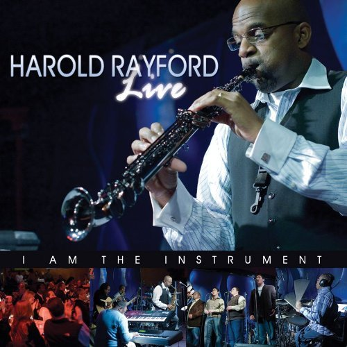 Harold Rayford Live I Am The Instrument