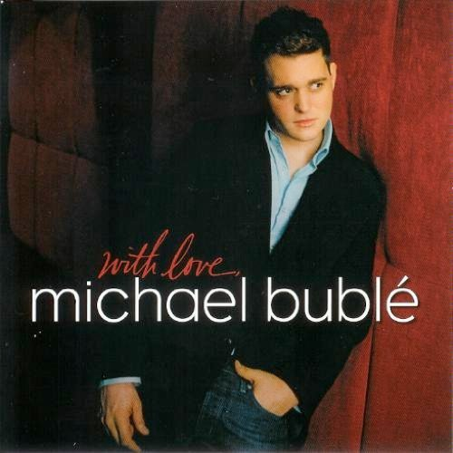 Michael Buble With Love Michael Buble