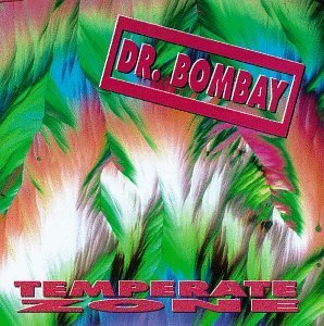 Dr. Bombay Temperate Zone