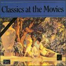 Classics At The Movies Classics At The Movies Various