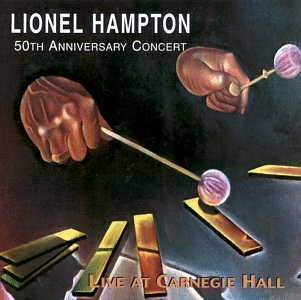 Lionel Hampton Live At Carnegie Hall