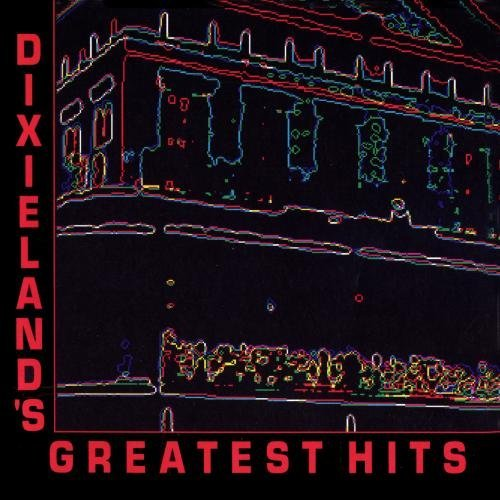 Dixieland's Greatest Hits Dixieland's Greatest Hits Alliance Hall Dixieland Band Dukes Of Dixieland Hirt