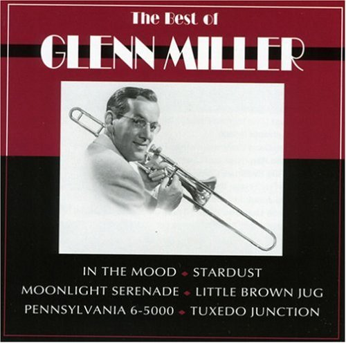 Glenn Miller Best Of Glenn Miller