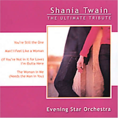 Evening Star Orchestra Ultimate Tribute T T Shania Twain Ultimate Tribute