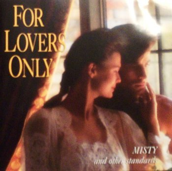 For Lovers Only For Lovers Only