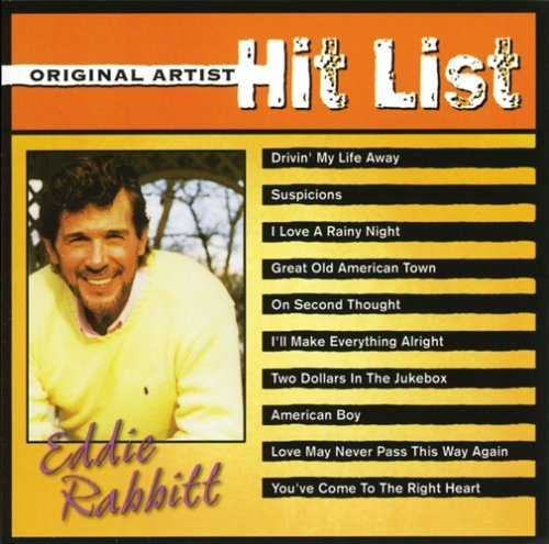 Eddie Rabbitt Hit List Hit List
