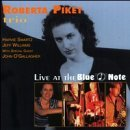 Roberta Trio Piket Live At The Blue Note Feat. John O'gallagher
