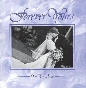 Forever Yours Forever Yours 2 CD Set