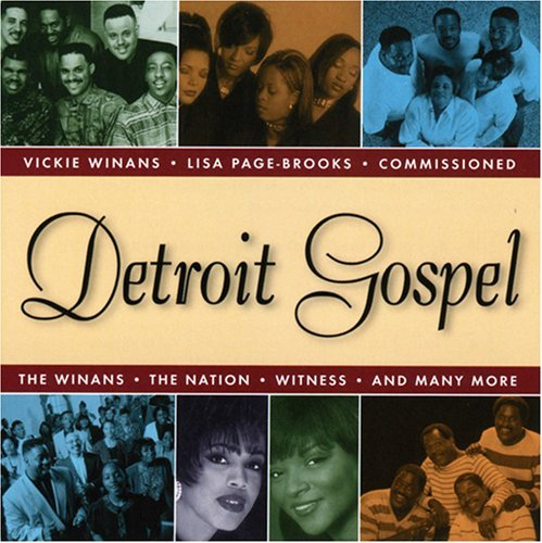 Detroit Gospel Detroit Gospel Winans Page Commissioned Hammond Haddon Nation