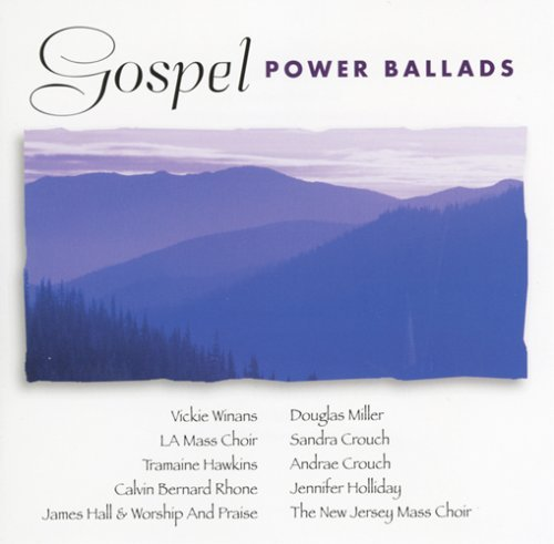 Gospel Power Ballads Gospel Power Ballads Winans Hawkins Rhone Hall New Jersey Mass Choir