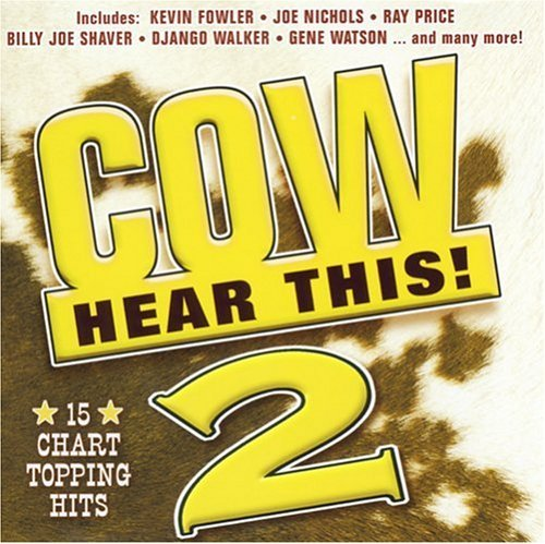 Cow Hear This! Vol. 2 Cow Hear This! Hayden Welch Price Kane Cow Hear This