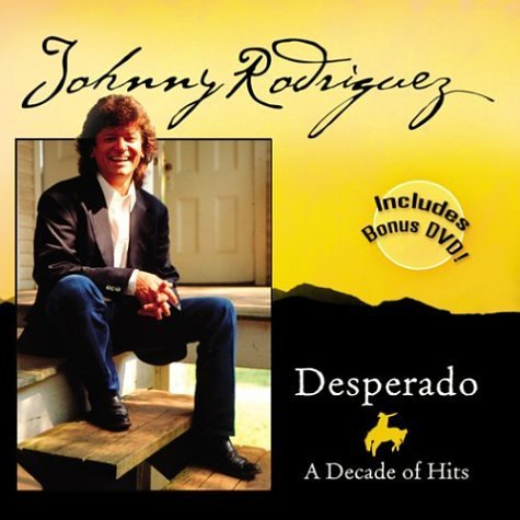 Johnny Rodriguez Desperado Decade Of Hits 2 CD Set