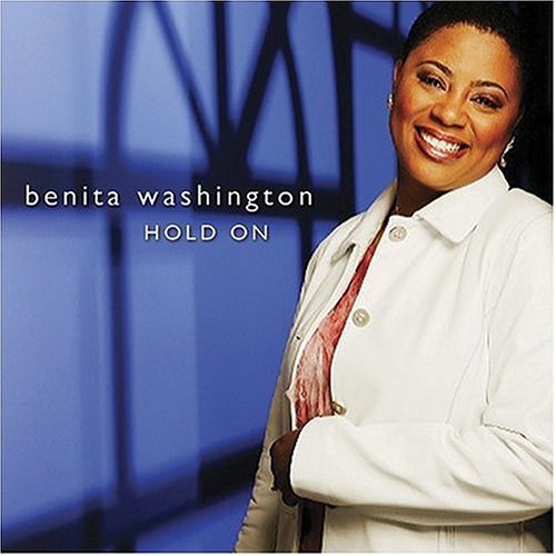 Benita Washington Hold On