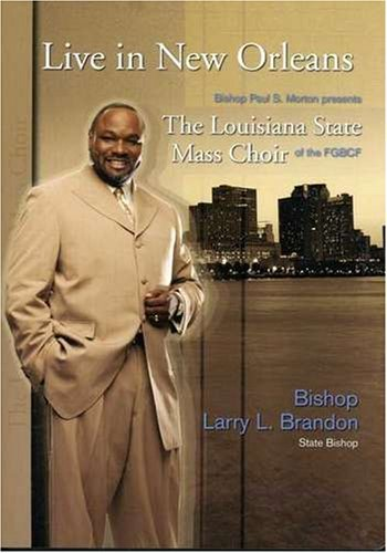 Louisiana State Mass Choir Live In New Orleans