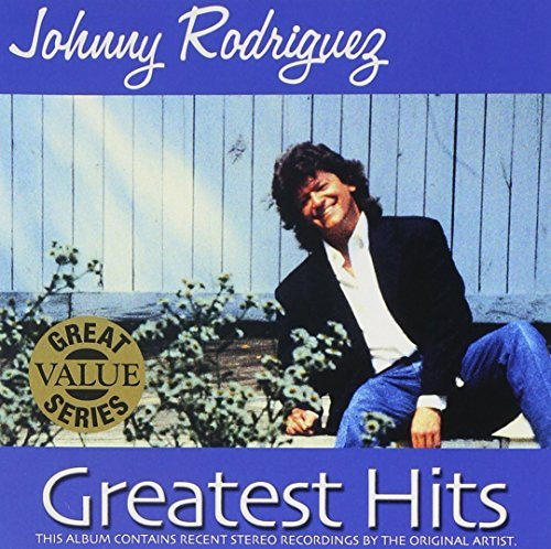 Johnny Rodriguez Greatest Hits