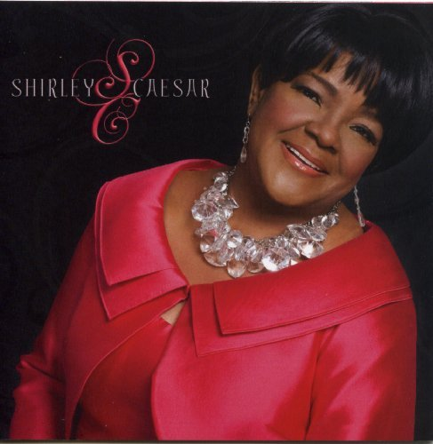 Shirley Caesar City Called Heaven