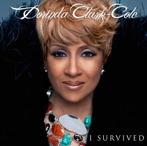 Dorinda Clark Cole I Survived