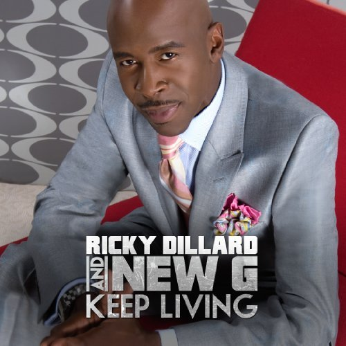 Ricky & New G Dillard Keep Living