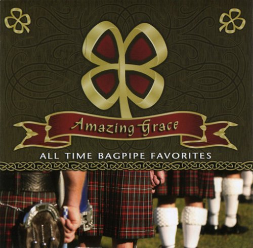 Scottish National Pipe & Drum Amazing Grace All Time Bagpip