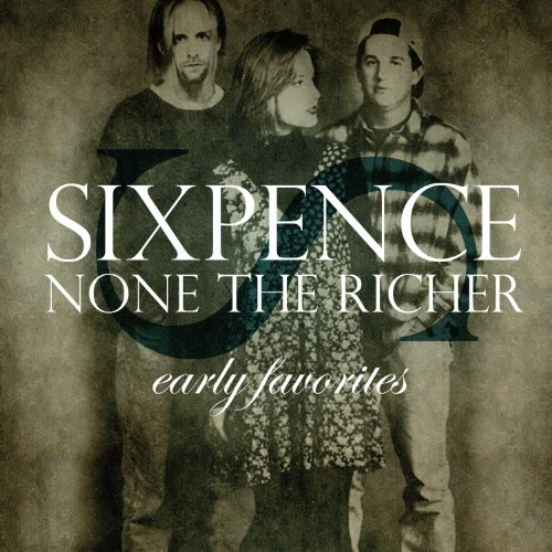 Sixpence None The Richer Early Favorites
