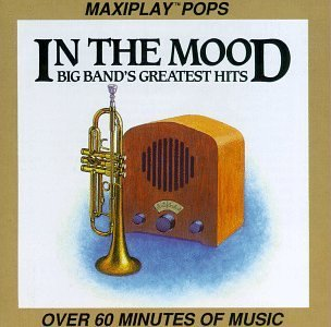 In The Mood In The Mood Big Band's Greates