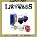 World's Greatest Love Songs World's Greatest Love Songs Various