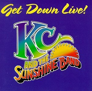 K.C. & The Sunshine Band Get Down Live!