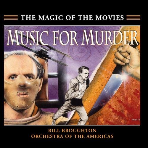 Music For Murder Soundtrack Music By Bill Broughton Psycho Basic Instinct Vertigo
