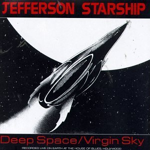 Jefferson Starship Deep Space Virgin Sky