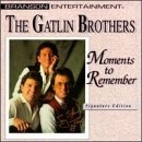 Gatlin Brothers Moments To Remember