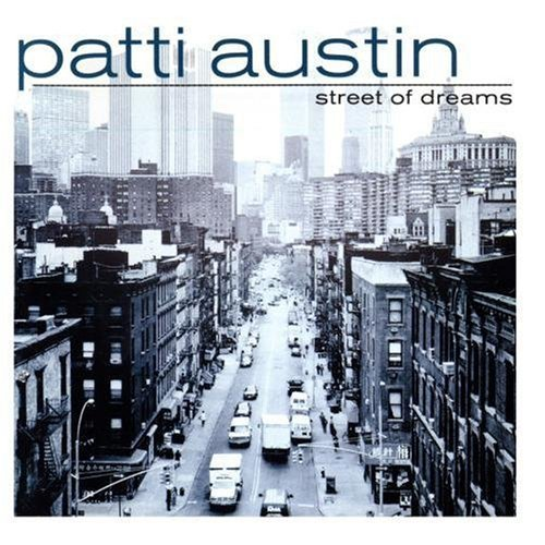 Patti Austin Street Of Dreams