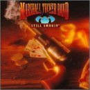Marshall Tucker Band Still Smokin'