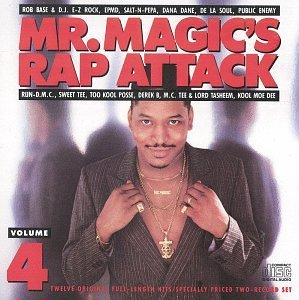 Mr. Magic's Rap Attack Vol. 4 Mr. Magic's Rap Attack Epmd Public Enemy Salt N Pepa Mr. Magic's Rap Attack