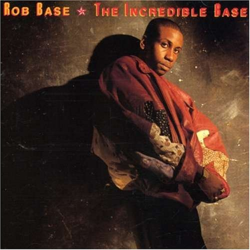 Rob Base Incredible Base