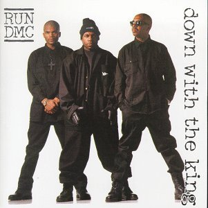 Run D.M.C. Down With The King