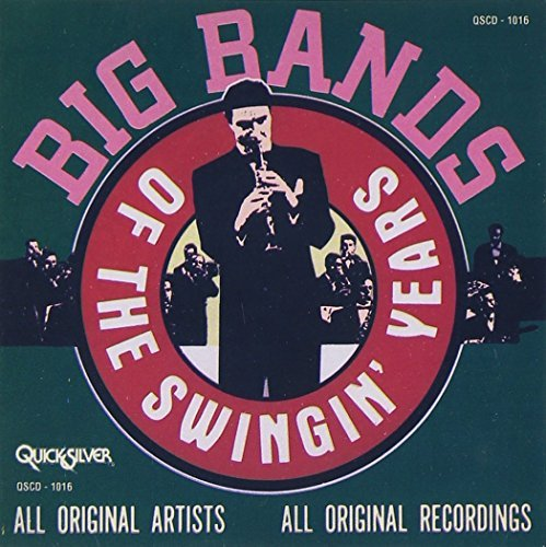 Big Bands Of The Swingin' Y Big Bands Of The Swingin' Year Herman Armstrong Dorsey Basie Goodman Holiday Daniels Miller