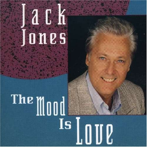 Jack Jones Mood Is Love