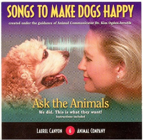Laurel Canyon Animal Company Songs To Make Dogs Happy