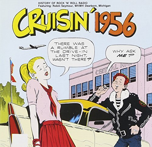 Cruisin' 1956 Cruisin' Teen Queens Dells Five Satins Cruisin'