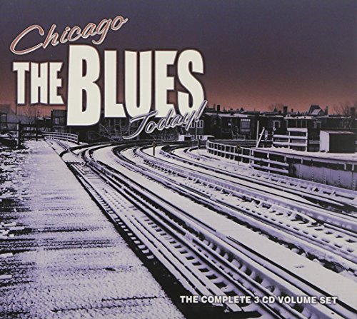 Chicago Blues Today! Chicago Blues Today! 3 CD