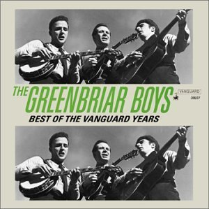 Greenbriar Boys Best Of The Vanguard Years 2 CD
