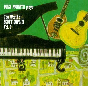 Max Morath World Of Scott Joplin Vol. Ii Morath*max (pno)