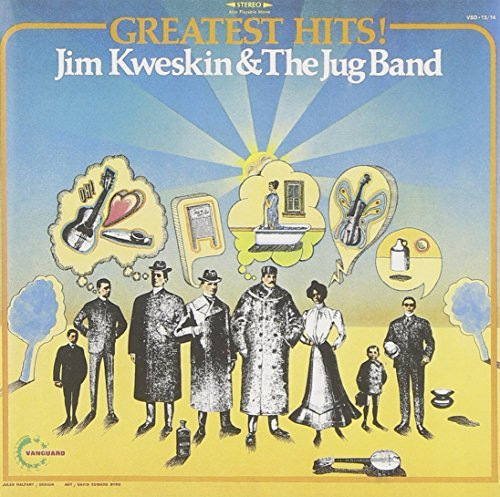 Jim & Jug Band Kweskin Greatest Hits