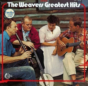 Weavers Greatest Hits