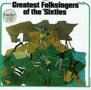 Greatest Folksingers Of 60' Greatest Folksingers Of 60's Baez Dylan Odetta Seeger Ochs