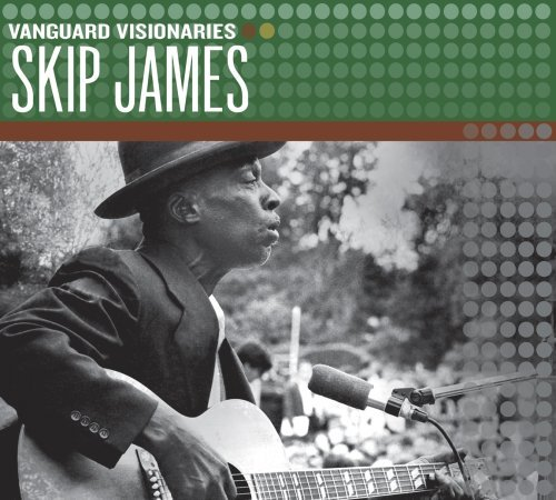 Skip James Vanguard Visionaries Vanguard Visionaries