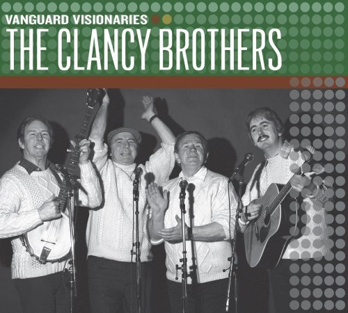 Clancy Brothers Vanguard Visionaries