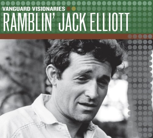 Ramblin' Jack Elliott Vanguard Visionaries