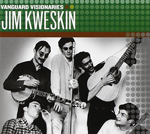 Jim Kweskin Vanguard Visionaries